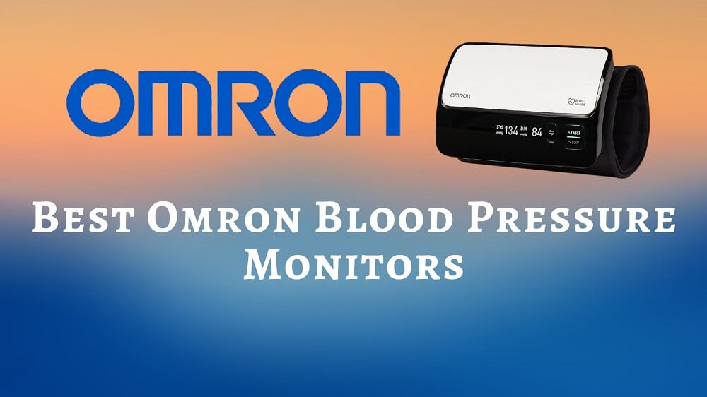 Best Omron Blood Pressure Monitors