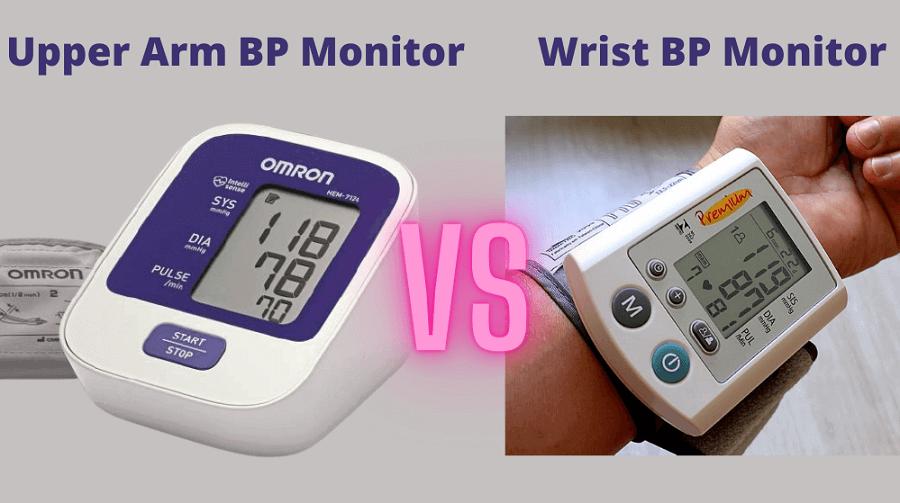 Wrist Blood Pressure Monitor vs Upper Arm Blood Pressure Monitor